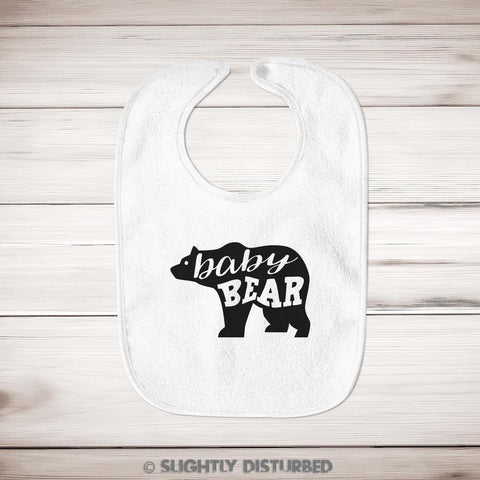 Baby Bear Baby Bib - Novelty Gifts - Slightly Disturbed