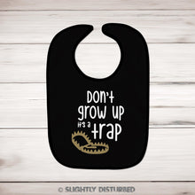 Load image into Gallery viewer, Don't Grow Up Baby Bib - Bibs - Slightly Disturbed