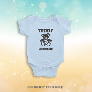 Teddy Made Me Do It Novelty Babygrow - Slightly Disturbed
