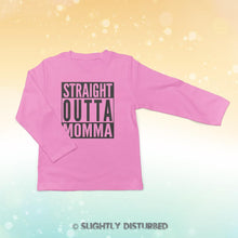 Load image into Gallery viewer, Straight Out Of Momma Baby Long Sleeve T-Shirt