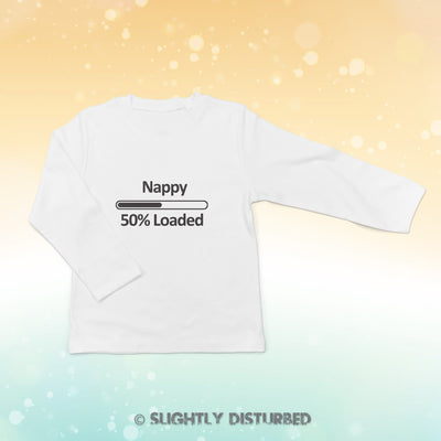 Nappy 50% Loaded Baby Long Sleeve T-Shirt