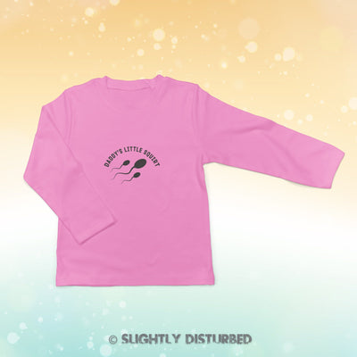 Daddy's Little Squirt Baby Long Sleeve T-Shirt - Slightly Disturbed