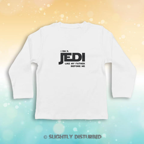 I Am A Jedi Baby Long Sleeve - Novelty Gifts - Slightly Disturbed