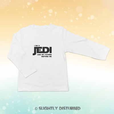 I Am A Jedi Baby Long Sleeve T-Shirt - Baby T-shirts - Slightly Disturbed
