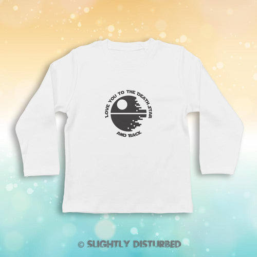 Love You to the Death Star and Back Baby Long Sleeve T-Shirt - Slightly Disturbed