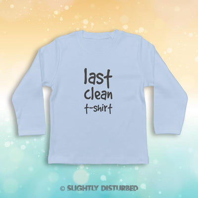 Last Clean T-shirt Baby Long Sleeve T-Shirt - Slightly Disturbed