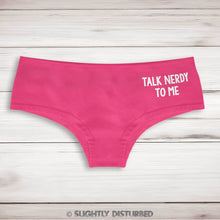 Load image into Gallery viewer, Talk Nerdy To Me Ladies Shortie - Nerdy and Geeky Underwear  - Slightly Disturbed
