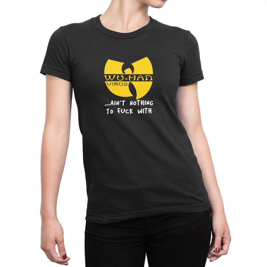 Wu-Han Virus Ladies T-Shirt - Rude T-shirts - Slightly Disturbed