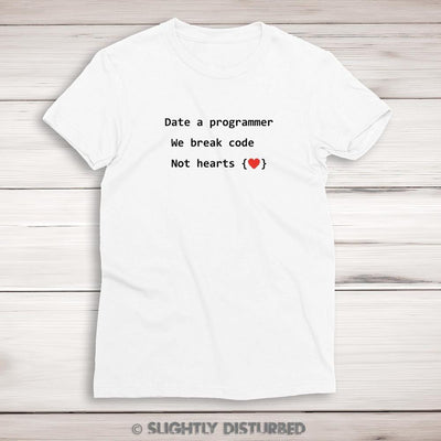 Date A Programmer Ladies T-Shirt - Ladies T-Shirts - Slightly Disturbed