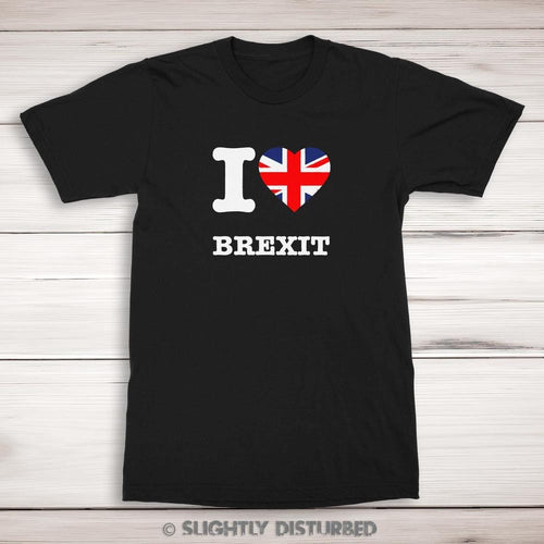 I Love Brexit Men's T-Shirt - Novelty T-shirts - Slightly Disturbed