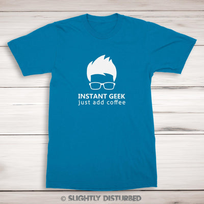 Instant Geek Just Add Coffee - Geeky Mens T-Shirt - Slightly Disturbed