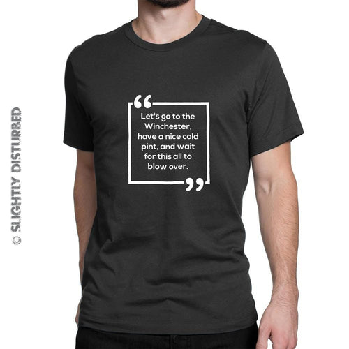 Let's Go To The Winchester Men's T-Shirt - Black - Novelty T-Shirts - Slightly Disturbed