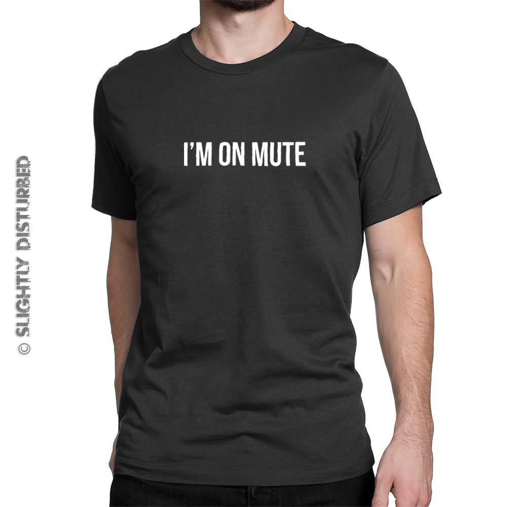 I'm On Mute Men's T-Shirt  - Novelty T-Shirts - Black