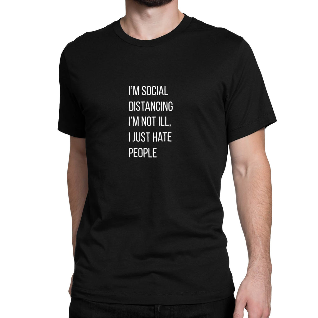 Social Distancing Men's T-Shirt - Novelty T-Shirts - Slightly Disturbed - Black