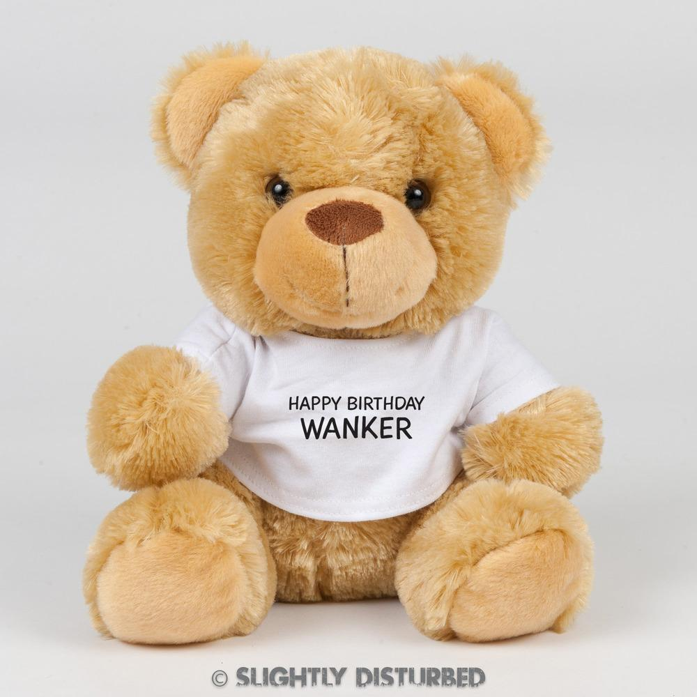 Happy Birthday Wanker Swear Bear - Swear Bear - Slightly Disturbed