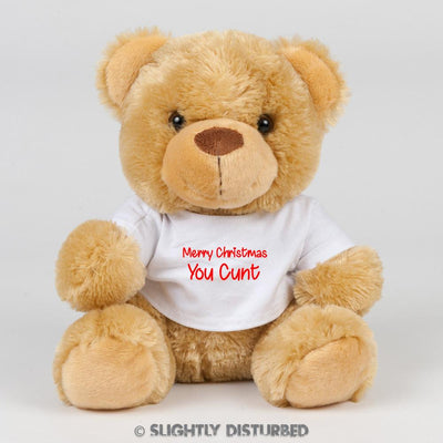 Merry Christmas You Cunt Swear Bear - Rude Bears - Slightly Disturbed