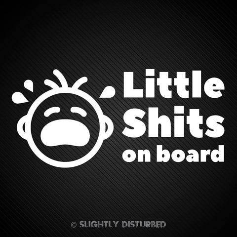 Little Shit(s) On Board Vinyl Sticker