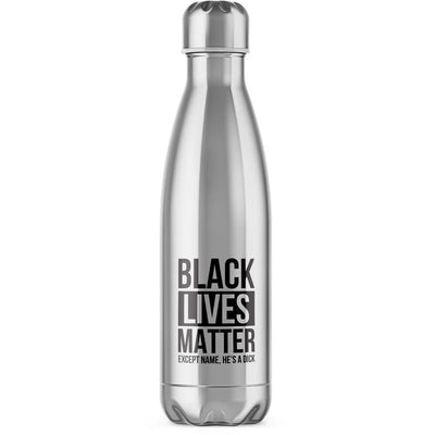 Personalised Black Lives Matter Water Bottle - Slightly Disturbed