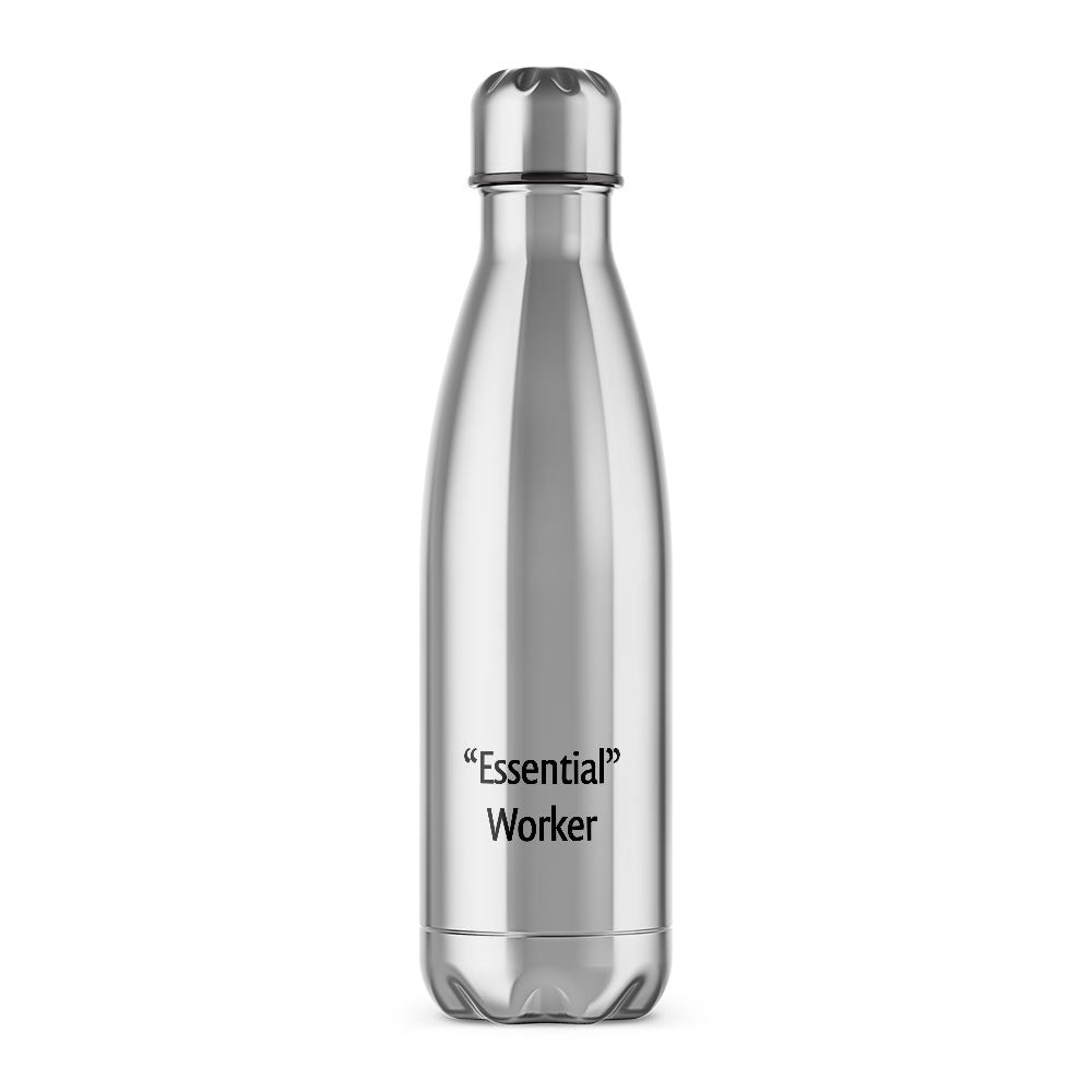 Essential Worker Water Bottle - Novelty Water Bottles - Slightly Disturbed - Silver