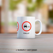 Load image into Gallery viewer, Drag, Drift, Rally Mug - Novelty Mugs - Slightly Disturbed