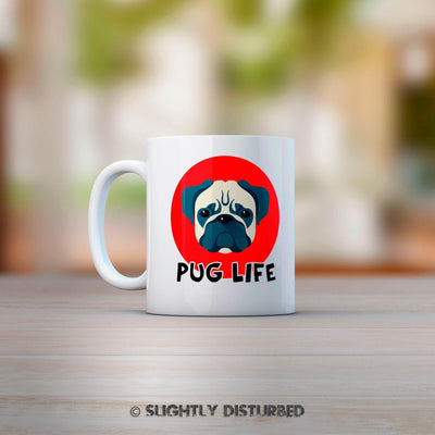 Pug Life Mug. Pug Face, Novelty Animal Lover Gift