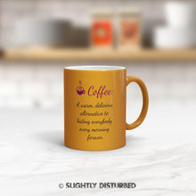 Load image into Gallery viewer, Coffee A Delicious Alternative  - Novelty Mugs - Slightly Disturbed