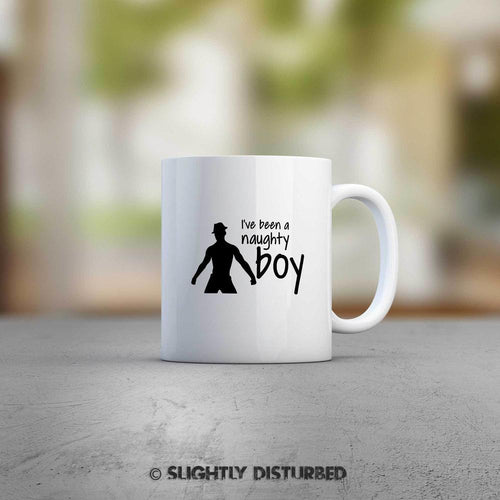 I've Been A Naughty Boy Mug - Novelty Mugs - Slightly Disturbed