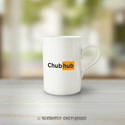 Chub Hub Mug - Rude Mugs - Slightly Disturbed