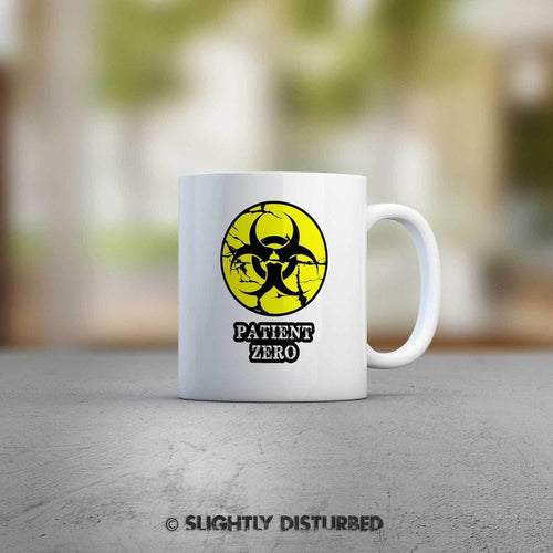 Patient Zero Mug - Novelty Mugs - Slightly Disturbed
