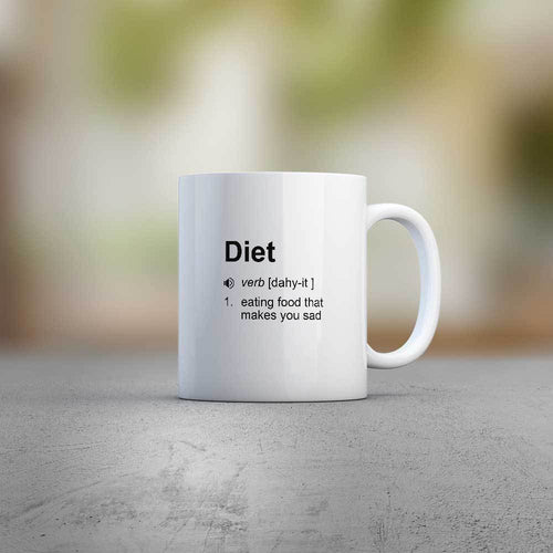 Diet - Eating Food That Makes You Sad Mug - White Ceramic