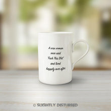 Load image into Gallery viewer, A Wise Woman Once Said Fuck This Shit Mug - Mugs - Slightly Disturbed