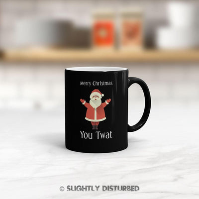 Merry Christmas You Twat Mug - Rude Mugs - Slightly Disturbed
