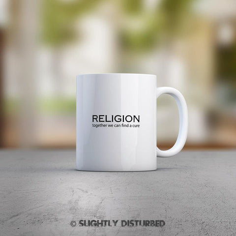 Religion - Together We Can Find A Cure Mug - Slightly Disturbed