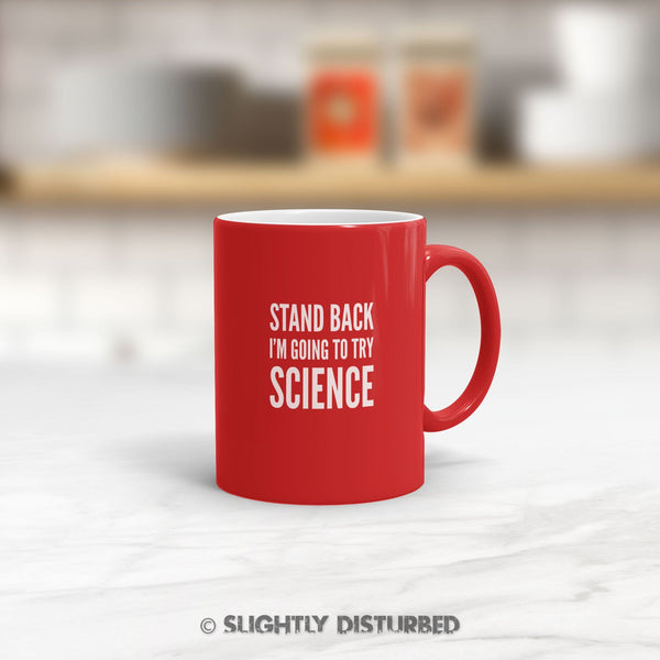 Stand Back I'm Going To Try Science Satin Mug - Nerdy Mugs - Slightly Disturbed