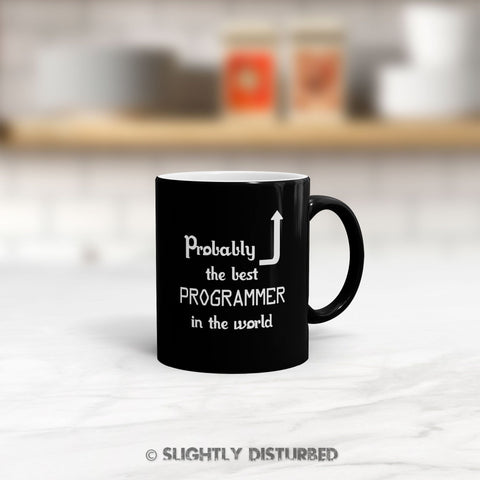 Probably The Best Programmer In The World Satin Mug - Slightly Disturbed