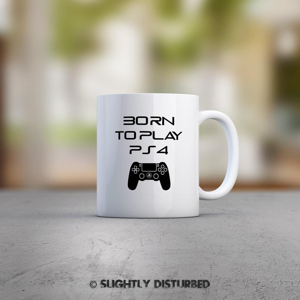 Born To Play PS4 Mug - Geeky Mugs - Slightly Disturbed