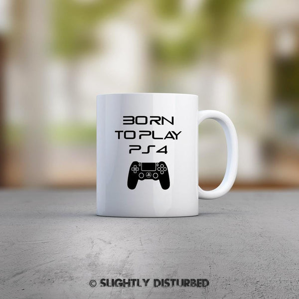 Born To Play PS4 Mug - Slightly Disturbed