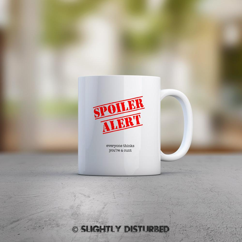 Spoiler Alert Swearing Mug - Rude Mugs - Slightly Disturbed