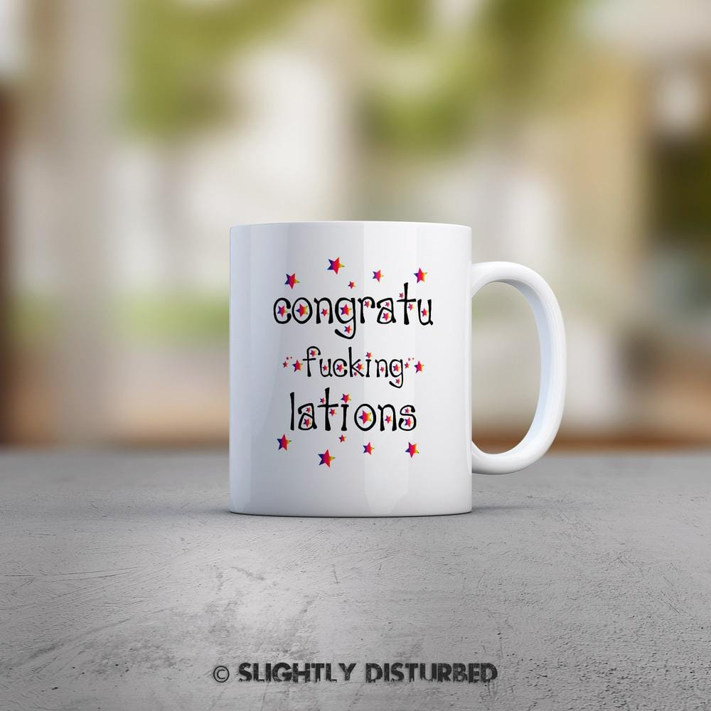 Congratu-fucking-lations - Stars Mug - Slightly Disturbed