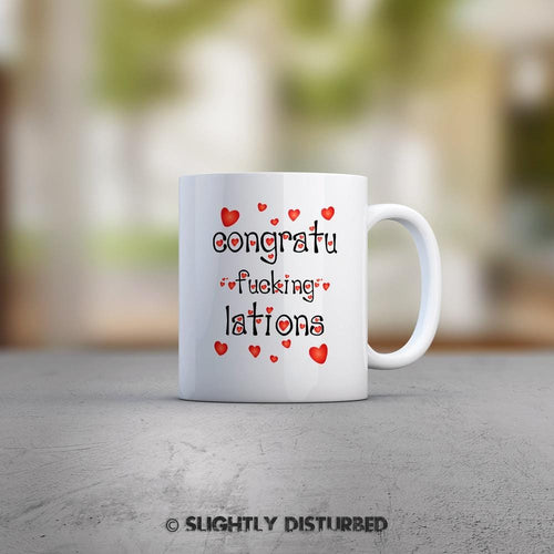 Congratu-fucking-lations - Hearts Mug - Slightly Disturbed