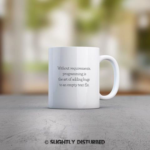 Programming Is Adding Bugs To A Text File Mug