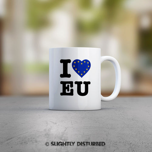 I Love EU Mug - Novelty Mugs - Slightly Disturbed