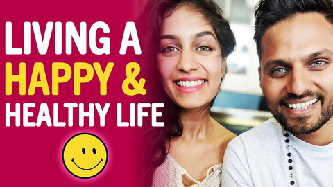 Radhi and husband, Jay, with words Living a Happy & Healthy Life.