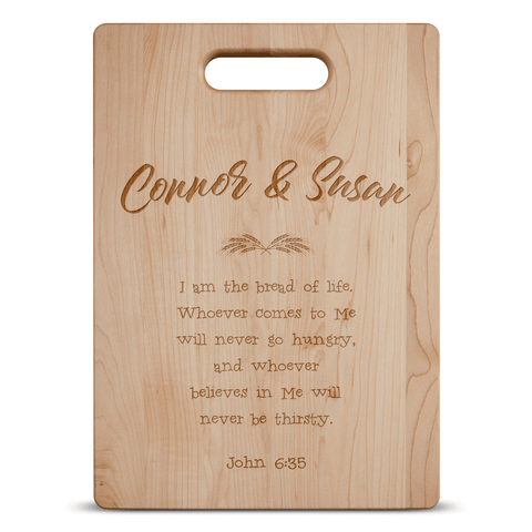 John 6:35 Cutting Board