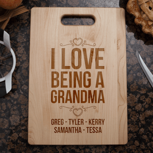 Love Being Grandma Cutting Board