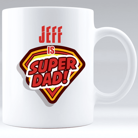 Super Dad White Mug - Add Dad's Name