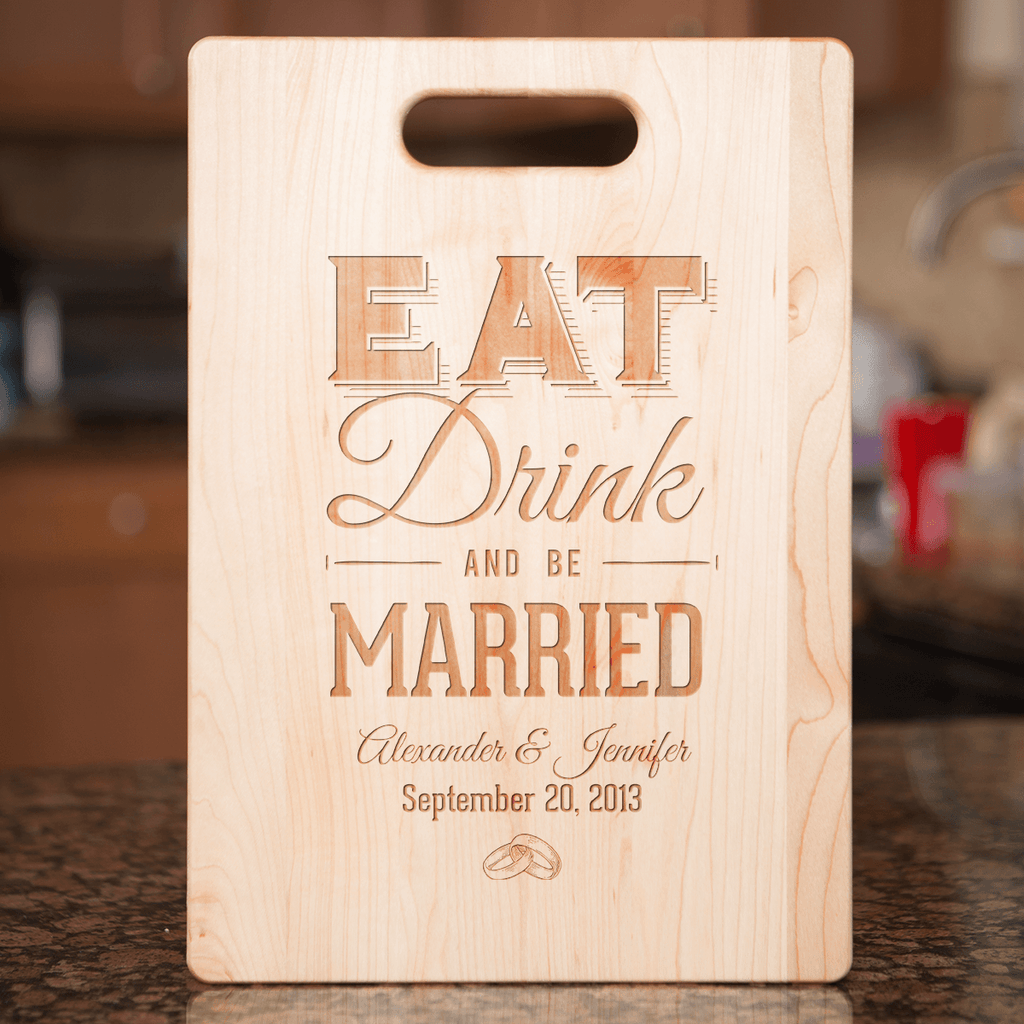 Eat Drink and Be Married Bamboo Cutting Board Add Names