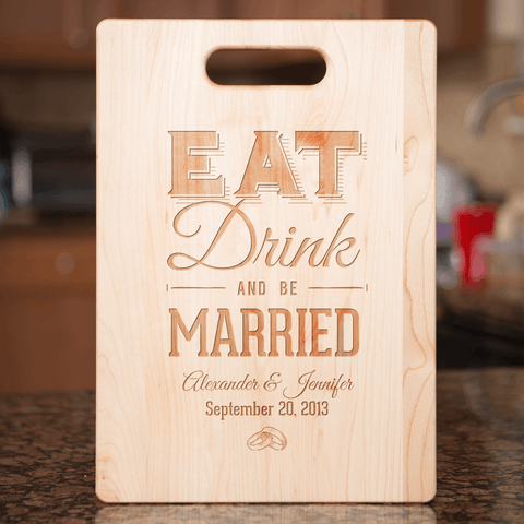 Image of Eat Drink and Be Married Bamboo Cutting Board Add Names