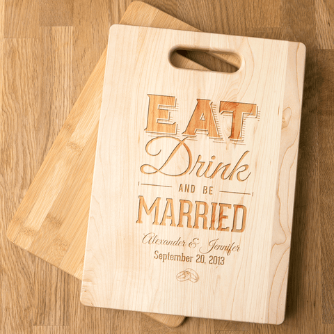 Image of Cutting Board Wedding Gift Eat Drink Be Married Add Names
