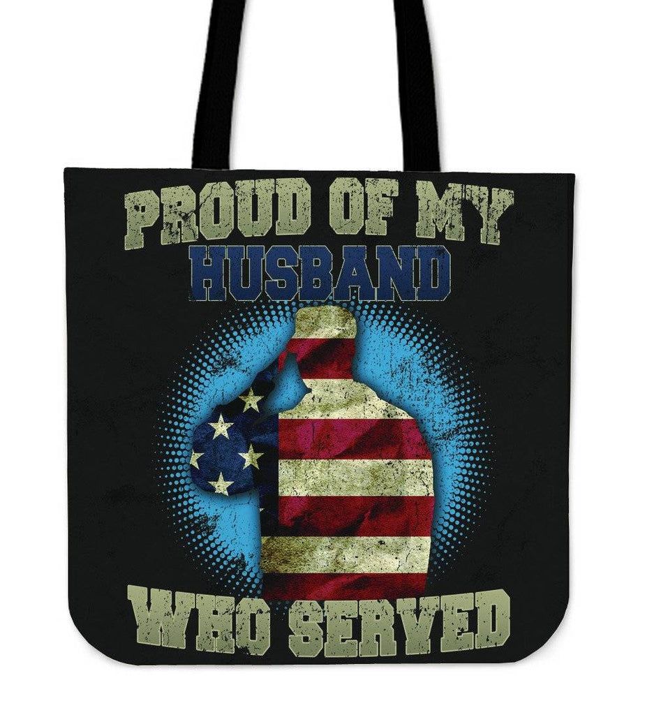 Proud of My Husband Who Served Tote Bag